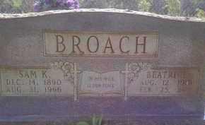 BROACH, SAM KNOLTON - Cleveland County, Arkansas | SAM KNOLTON BROACH - Arkansas Gravestone Photos