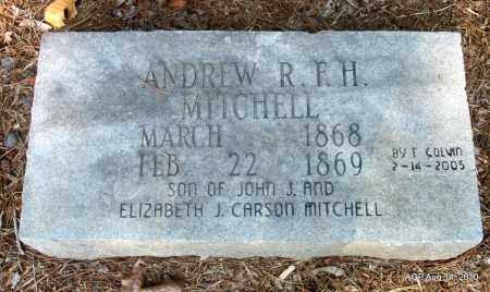 MITCHELL, ANDREW R F H - Cleveland County, Arkansas | ANDREW R F H MITCHELL - Arkansas Gravestone Photos