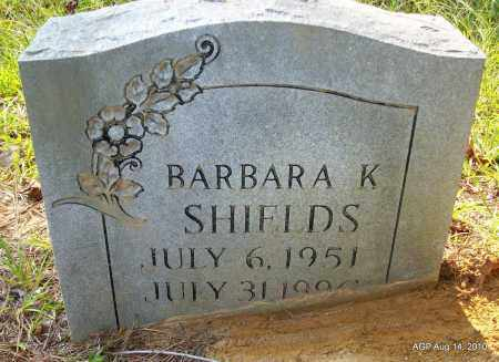 SHEILDS, BARBARA K - Cleveland County, Arkansas | BARBARA K SHEILDS - Arkansas Gravestone Photos