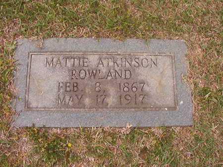 ROWLAND, MATTIE - Columbia County, Arkansas   MATTIE ROWLAND - Arkansas Gravestone Photos