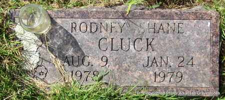 CLUCK, RODNEY SHANE - Crawford County, Arkansas | RODNEY SHANE CLUCK - Arkansas Gravestone Photos