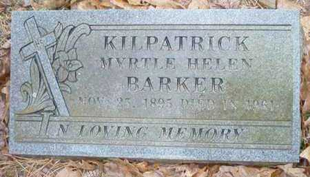 BARKER KILPATRICK, MYRTLE HELEN - Crawford County, Arkansas   MYRTLE HELEN BARKER KILPATRICK - Arkansas Gravestone Photos