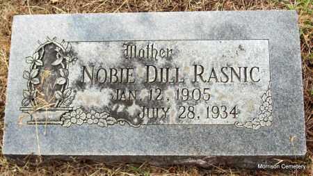 DILL RASNIC, NOBIE - Crawford County, Arkansas | NOBIE DILL RASNIC - Arkansas Gravestone Photos
