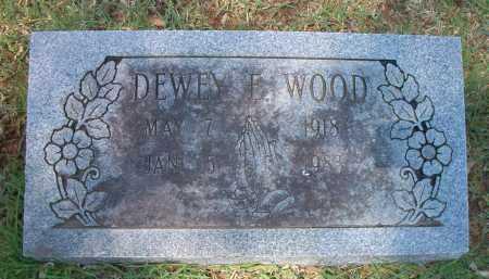 WOOD, DEWEY E - Crawford County, Arkansas | DEWEY E WOOD - Arkansas Gravestone Photos