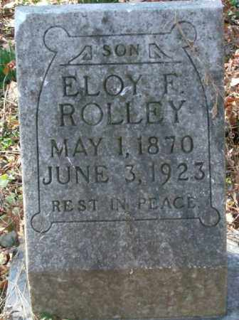 ROLLEY, ELOY F. - Crittenden County, Arkansas | ELOY F. ROLLEY - Arkansas Gravestone Photos