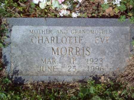 MORRIS, CHARLOTTE EVE - Cross County, Arkansas | CHARLOTTE EVE MORRIS - Arkansas Gravestone Photos