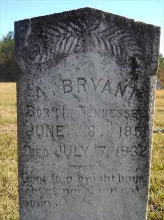 BRYANT, A - Dallas County, Arkansas | A BRYANT - Arkansas Gravestone Photos