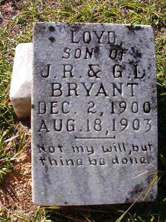 BRYANT, LOYD - Dallas County, Arkansas | LOYD BRYANT - Arkansas Gravestone Photos
