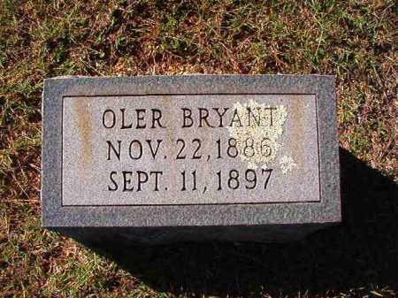 BRYANT, OLER - Dallas County, Arkansas | OLER BRYANT - Arkansas Gravestone Photos