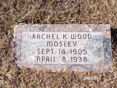 MOSLEY, RACHEL K - Dallas County, Arkansas | RACHEL K MOSLEY - Arkansas Gravestone Photos