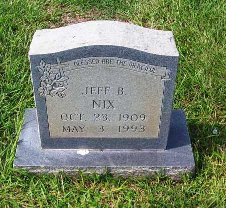 NIX, JEFF B - Dallas County, Arkansas   JEFF B NIX - Arkansas Gravestone Photos