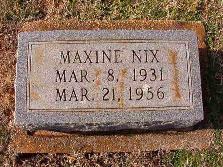 NIX, MAXINE - Dallas County, Arkansas | MAXINE NIX - Arkansas Gravestone Photos