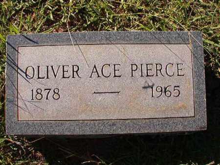 PIERCE, OLIVER ACE - Dallas County, Arkansas | OLIVER ACE PIERCE - Arkansas Gravestone Photos