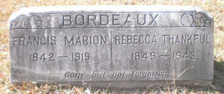 BORDEAUX, REBECCA THANKFUL - Drew County, Arkansas | REBECCA THANKFUL BORDEAUX - Arkansas Gravestone Photos