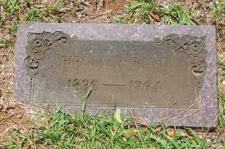 BOND, BIRNEY - Drew County, Arkansas | BIRNEY BOND - Arkansas Gravestone Photos