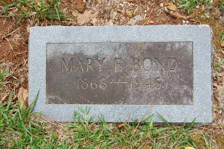 BOND, MARY E. - Drew County, Arkansas | MARY E. BOND - Arkansas Gravestone Photos