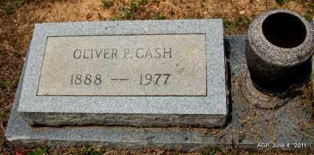 CASH, OLIVER P - Drew County, Arkansas | OLIVER P CASH - Arkansas Gravestone Photos