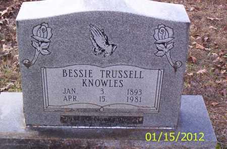 TRUSSELL KNOWLES, BESSIE - Drew County, Arkansas | BESSIE TRUSSELL KNOWLES - Arkansas Gravestone Photos