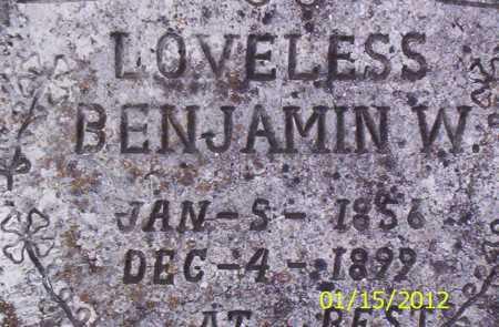 LOVELESS, BENJAMIN W - Drew County, Arkansas | BENJAMIN W LOVELESS - Arkansas Gravestone Photos