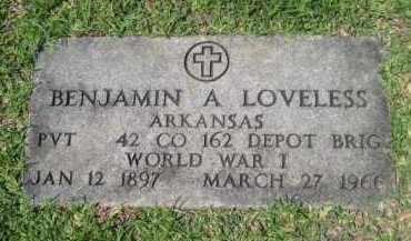 LOVELESS (VETERAN WWI), BENJAMIN ARTHUR - Drew County, Arkansas   BENJAMIN ARTHUR LOVELESS (VETERAN WWI) - Arkansas Gravestone Photos