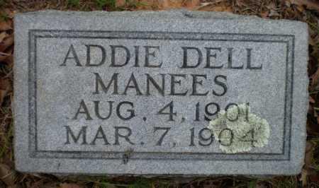 MANEES, ADDIE DELL - Drew County, Arkansas | ADDIE DELL MANEES - Arkansas Gravestone Photos