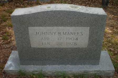 "MANEES, JOHN BOLIVAR ""JOHNNY"" - Drew County, Arkansas | JOHN BOLIVAR ""JOHNNY"" MANEES - Arkansas Gravestone Photos"