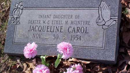 MCINTYRE, JACQUELINE CAROL - Drew County, Arkansas   JACQUELINE CAROL MCINTYRE - Arkansas Gravestone Photos