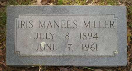MANEES MILLER, IRIS - Drew County, Arkansas | IRIS MANEES MILLER - Arkansas Gravestone Photos