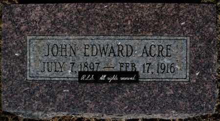ACRE, JOHN EDWARD - Faulkner County, Arkansas | JOHN EDWARD ACRE - Arkansas Gravestone Photos
