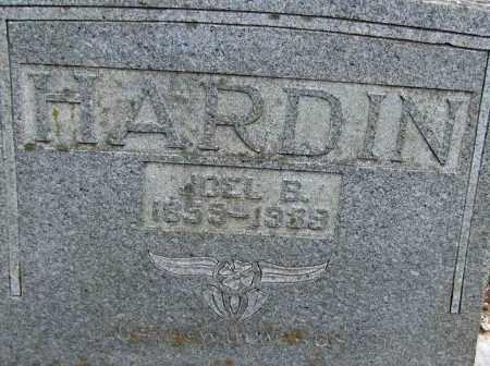 HARDIN, JOEL BENJAMIN - Faulkner County, Arkansas | JOEL BENJAMIN HARDIN - Arkansas Gravestone Photos