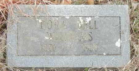WILLIAMS, TORA BELL - Franklin County, Arkansas   TORA BELL WILLIAMS - Arkansas Gravestone Photos