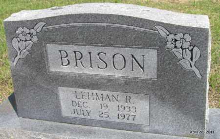 BRISON, LEHMAN R - Fulton County, Arkansas | LEHMAN R BRISON - Arkansas Gravestone Photos
