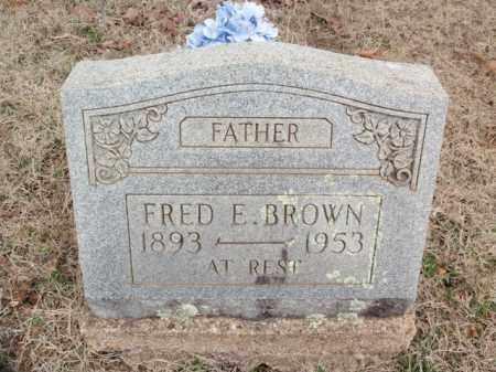 BROWN, FRED E. - Fulton County, Arkansas   FRED E. BROWN - Arkansas Gravestone Photos