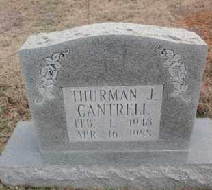 CANTRELL, THURMAN J. - Fulton County, Arkansas | THURMAN J. CANTRELL - Arkansas Gravestone Photos