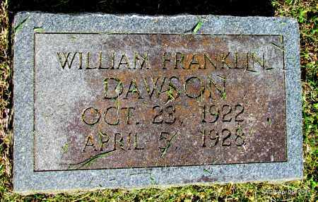 DAWSON, WILLIAM FRANKLIN - Fulton County, Arkansas | WILLIAM FRANKLIN DAWSON - Arkansas Gravestone Photos