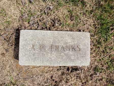 FRANKS, A.P. - Fulton County, Arkansas | A.P. FRANKS - Arkansas Gravestone Photos