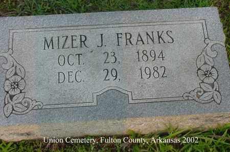 FRANKS, MIZER J. - Fulton County, Arkansas   MIZER J. FRANKS - Arkansas Gravestone Photos