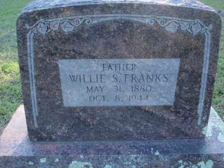 FRANKS, WILLIE S - Fulton County, Arkansas | WILLIE S FRANKS - Arkansas Gravestone Photos