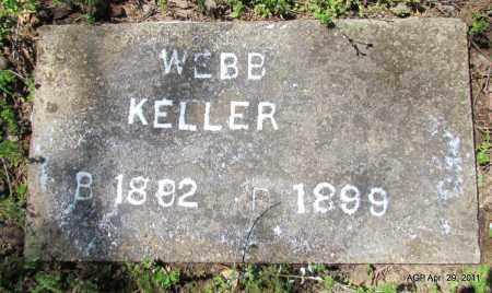 KELLER, WEBB - Fulton County, Arkansas   WEBB KELLER - Arkansas Gravestone Photos