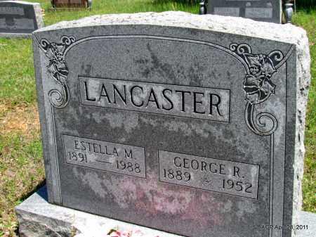 LANCASTER, ESTELLA M - Fulton County, Arkansas | ESTELLA M LANCASTER - Arkansas Gravestone Photos