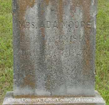 MOORE, ADA - Fulton County, Arkansas | ADA MOORE - Arkansas Gravestone Photos