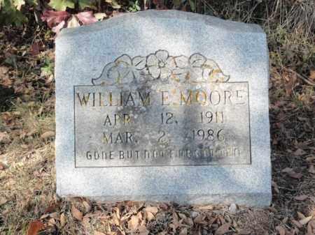 MOORE, WILLIAM E. - Fulton County, Arkansas | WILLIAM E. MOORE - Arkansas Gravestone Photos