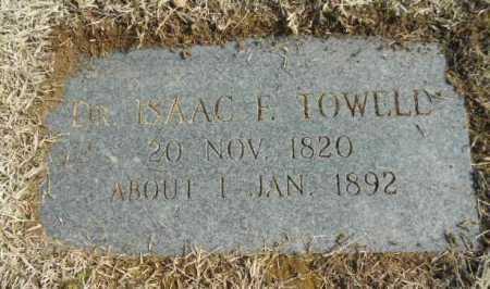 TOWELL, M D, ISAAC FERGUSON - Fulton County, Arkansas | ISAAC FERGUSON TOWELL, M D - Arkansas Gravestone Photos