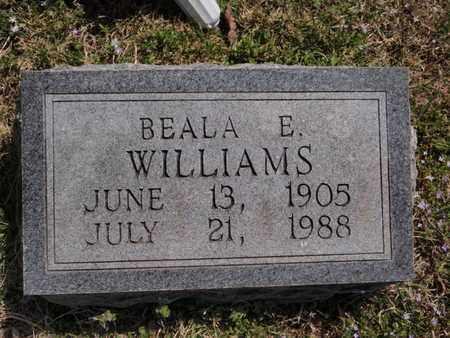 WILLIAMS, BEALA E - Fulton County, Arkansas | BEALA E WILLIAMS - Arkansas Gravestone Photos