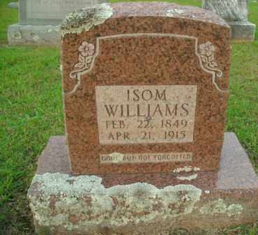 WILLIAMS, ISOM - Fulton County, Arkansas | ISOM WILLIAMS - Arkansas Gravestone Photos