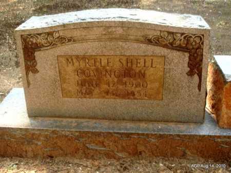 SHELL COVINGTON, MYRTLE - Grant County, Arkansas | MYRTLE SHELL COVINGTON - Arkansas Gravestone Photos