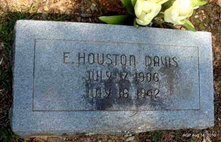 DAVIS, E HOUSTON - Grant County, Arkansas   E HOUSTON DAVIS - Arkansas Gravestone Photos
