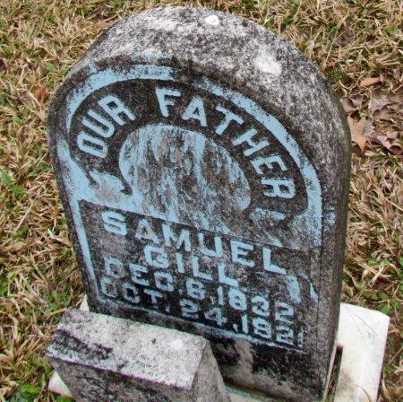 GILL, SAMUEL - Grant County, Arkansas   SAMUEL GILL - Arkansas Gravestone Photos
