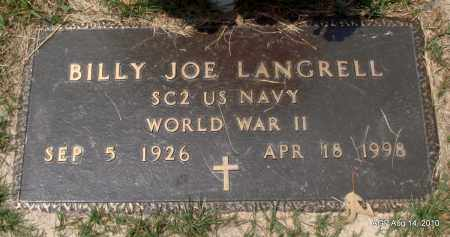 LANGRELL (VETERAN WWII), BILLY JOE - Grant County, Arkansas | BILLY JOE LANGRELL (VETERAN WWII) - Arkansas Gravestone Photos