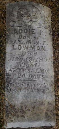 LOWMAN, ADDIE - Grant County, Arkansas | ADDIE LOWMAN - Arkansas Gravestone Photos